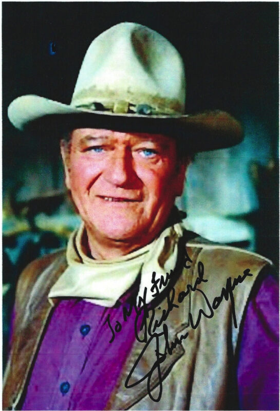 John Wayne's Autographed Photo to Richard.Jpeg