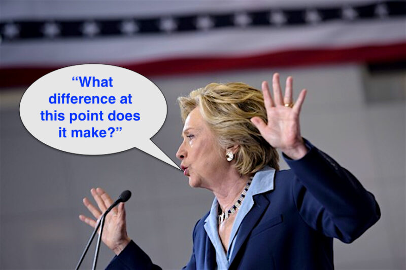 hillary-saying-what-difference-at-this-point-does-it-make